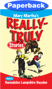 Really Truly Stories #3/9 / Hayden, Gwendolen Lampshire / Paperback / LSI