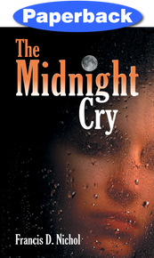 Midnight Cry, The / Nichol, Francis D / Paperback / LSI