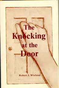 Knocking at the Door, The / Wieland, Robert J / Hardback