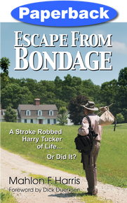 Escape From Bondage / Harris, Mahlon F. / Paperback