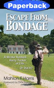 Escape From Bondage / Harris, Mahlon F. / Paperback / LSI