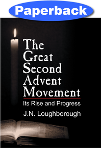 Great Second Advent Movement, The / Loughborough, J.N. / Paperback