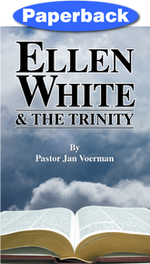 Ellen White and the Trinity / Voerman, Jan / Paperback