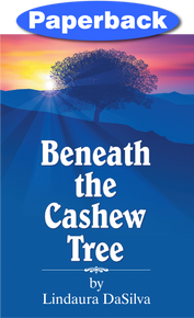 Beneath the Cashew Tree / DaSilva, Lindaura / Paperback / LSI