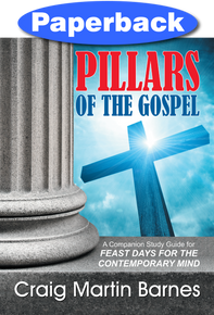 Pillars of the Gospel / Barnes, Craig / Paperback / LSI