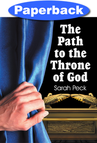 Path to the Throne of God, The / Peck, Sarah Elizabeth / Paperback / LSI