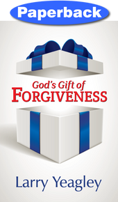 God's Gift of Forgiveness / Yeagley, Larry / Paperback