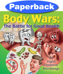 Body Wars: The Battle for Good Health / Kirindongo, Ingrid / Paperback / LSI