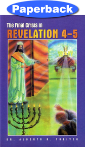 Final Crisis In Revelation 4 & 5, The / Treiyer, Alberto R. / Paperback