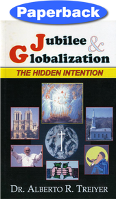 Jubilee And Globalization: The Hidden Intention / Treiyer, Alberto R. / Paperback