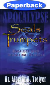 Seals And Trumpets: Biblical And Historical Studies / Treiyer, Alberto R. / Paperback