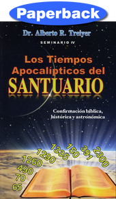 Apocalyptic Times Of The Sanctuary, The (Spanish) / Treiyer, Alberto R. / Paperback