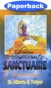 Glorious Fulfillments Of The Sanctuary, The: Seminar II (French) / Treiyer, Alberto R. / Paperback