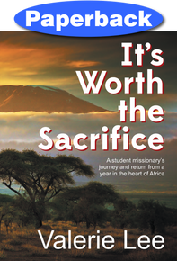 It's Worth the Sacrifice / Lee, Valerie / Paperback  / LSI