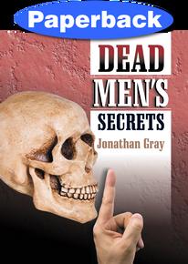 Dead Men's Secrets / Gray, Jonathan / Paperback / LSI