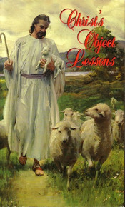 Christ's Object Lessons / White, Ellen G.