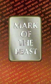 Mark of the Beast, The  / White, Ellen G, et al