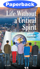 Cover of Life Without a Critical Spirit
