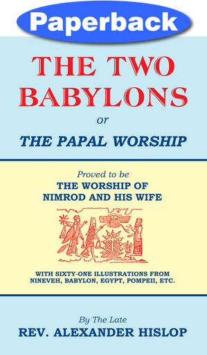 Cover of The Two Babylons