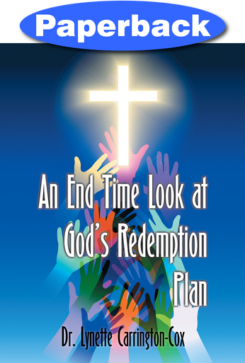 Cover of An End Time Look at God's Redemption Plan
