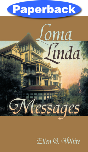 Cover of Loma Linda Messages
