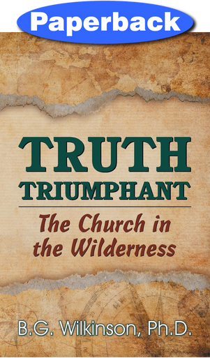 Cover of Truth Triumphant: The Church in the Wilderness