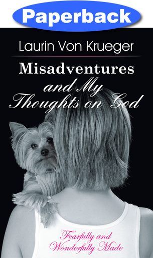 Cover of Misadventures and My Thoughts on God