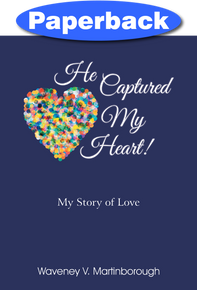 Cover of He Captured My Heart!