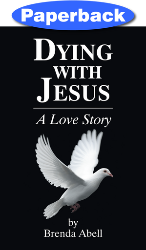 Cover of Dying with Jesus: A Love Story