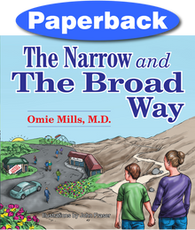 Cover of The Narrow and the Broad Way
