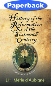 Cover of History of the Reformation of the Sixteenth Century
