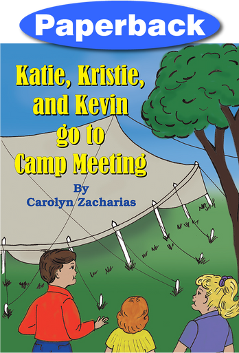 Cover of Katie, Kristie, and Kevin go to Camp Meeting