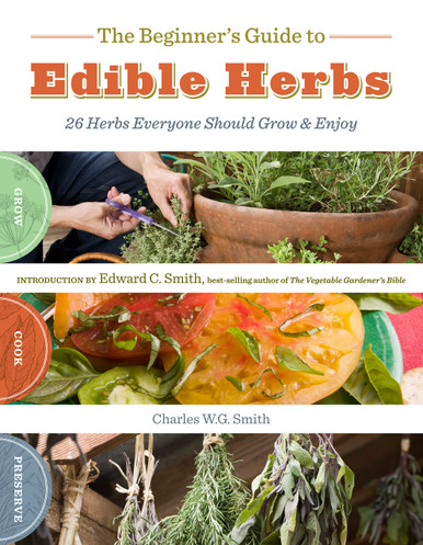 Cover of Beginner's Guide to Edible Herbs, The