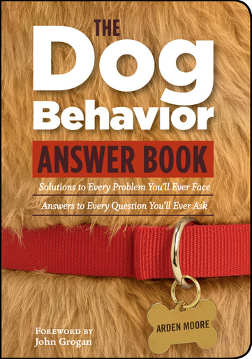 Cover of The Dog Behavior Answer Book