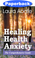 Cover of Healing Health Anxiety