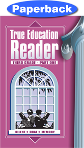 Cover of True Education Reader: 3rd Grade, Vol 1