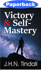 Cover of Victory and Self-Mastery