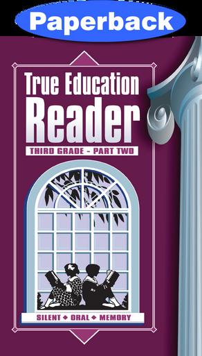 Cover of True Education Reader: 3rd Grade, Vol 2