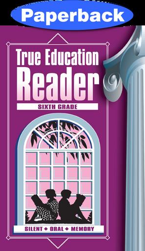Cover of True Education Reader: 6th Grade