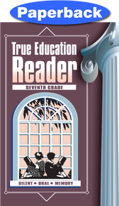 Cover of True Education Reader: 7th Grade