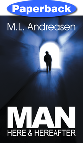Cover of Man: Here and Hereafter