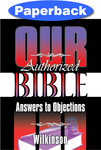 Cover of Our Authorized Bible: Answers to Objections