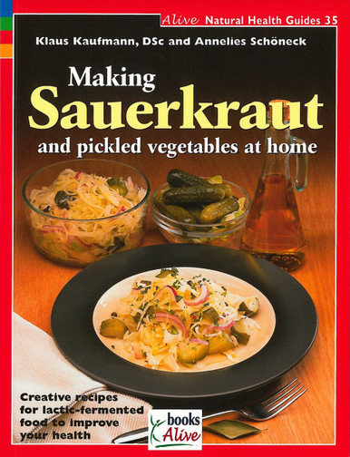 Cover of Making Sauerkraut and Pickled Vegetables at Home