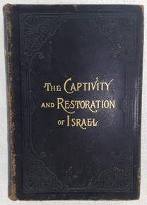 Front Cover of Captivity and Restoration of Israel, The