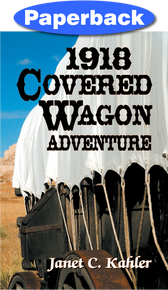 Cover of 1918 Covered Wagon Adventure