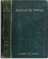 Larry St. John Classic Fly Fishing eBook: Practical Fly Fishing