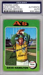 Dave Hamilton Autographed 1975 Topps Card #428 Oakland A's PSA/DNA #83919844