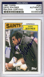 Dave Waymer Autographed 1987 Topps Card #280 New Orleans Saints PSA/DNA #83366495