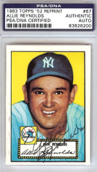 Allie Reynolds Autographed 1952 Topps Reprint Card #67 New York Yankees PSA/DNA #83826200