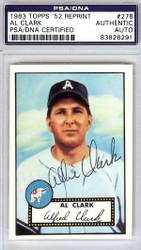 Al Clark Autographed 1952 Topps Reprint Card #278 Philadelphia A's PSA/DNA #83826291